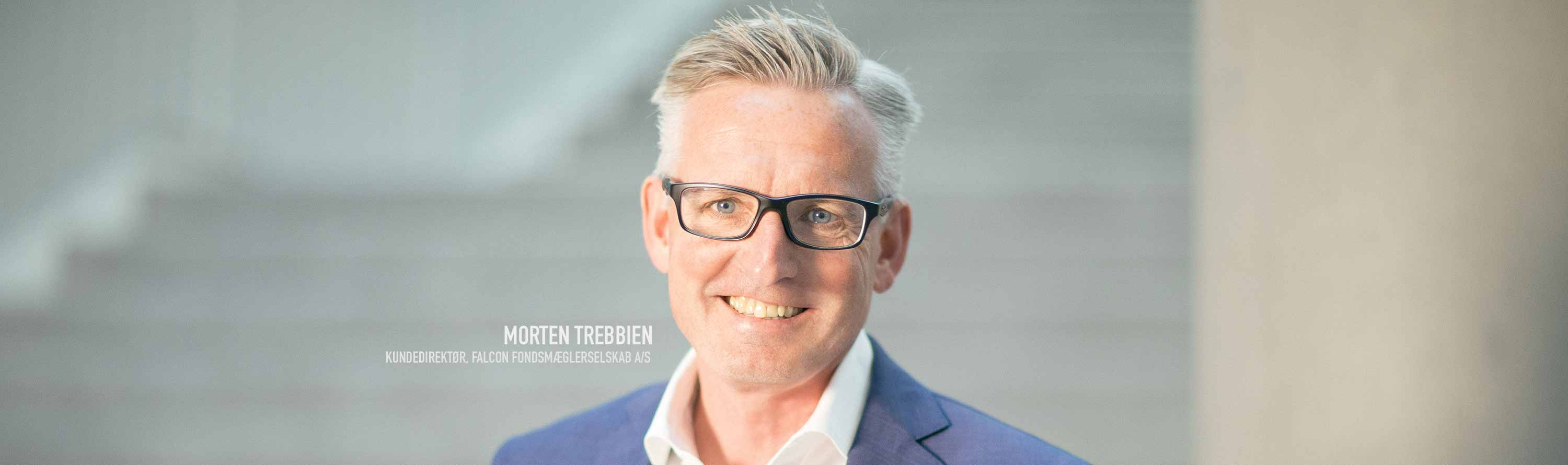 Morten Trebbien, Kundedirektør, Falcon Fondsmæglerselskab A/S